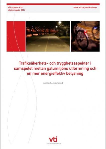VTI Trafiksäkerhet och trygghetsaspekter