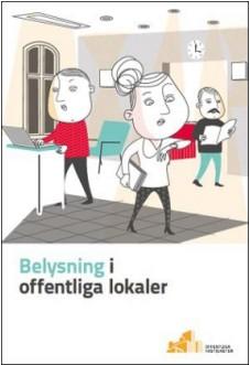 Omslag Belysning i offentliga lokaler
